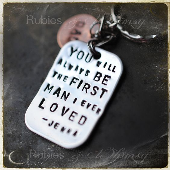 Dad You Will always be the First Man I Loved Love Gifts for Daddy Fathers Day Dad Gifts Stainless Steel Keychains