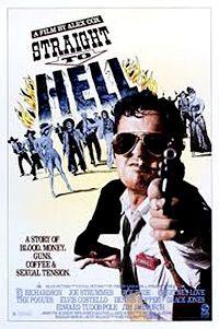 """""""Una historia de sangre, dinero, café, armas de fuego y mucha tensión sexual. Alex Cox 1987 con Joe Strummer y Courtney Love."""