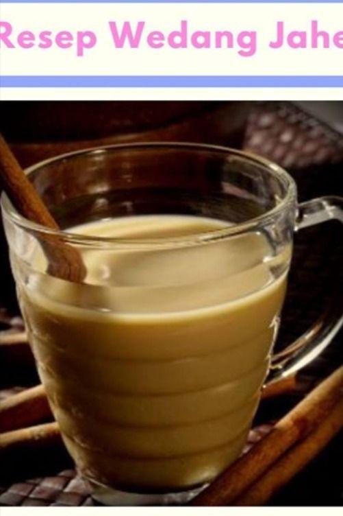 Resep Wedang Jahe Di 2020 Resep Makanan Resep Minuman