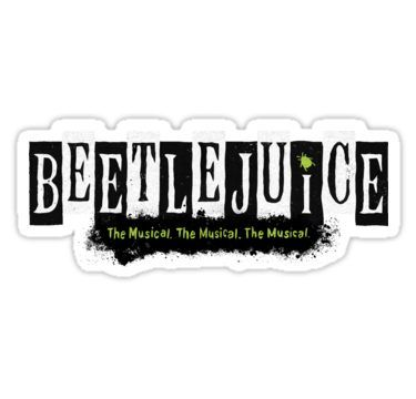Beetlejuice Musical Broadway Logo Sticker By Amscraypunk Beetlejuice Red Bubble Stickers Musicals