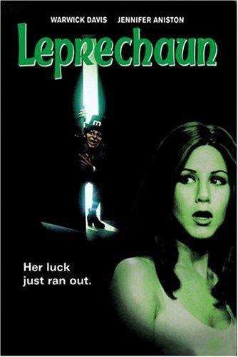 Leprechaun - El Duende Maldito (Latin America)bAniston's first starring role in a feature film...