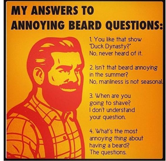 Answers to annoying beard questions.