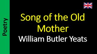 Áudio Livro - Sanderlei: William Butler Yeats - Song of the Old Mother