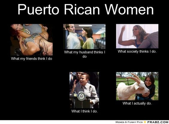 Dating a puerto rican girl meme