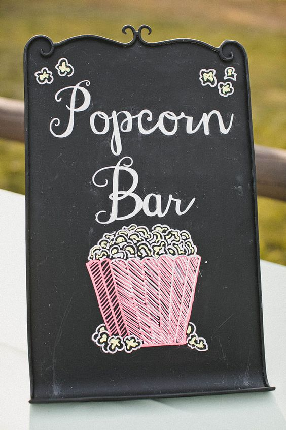 Popcorn Bar Popcorn And Chalkboard Signs On Pinterest