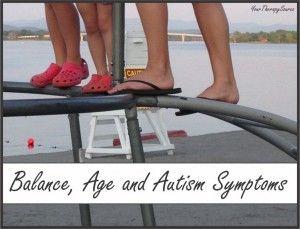 balance skills age and autism