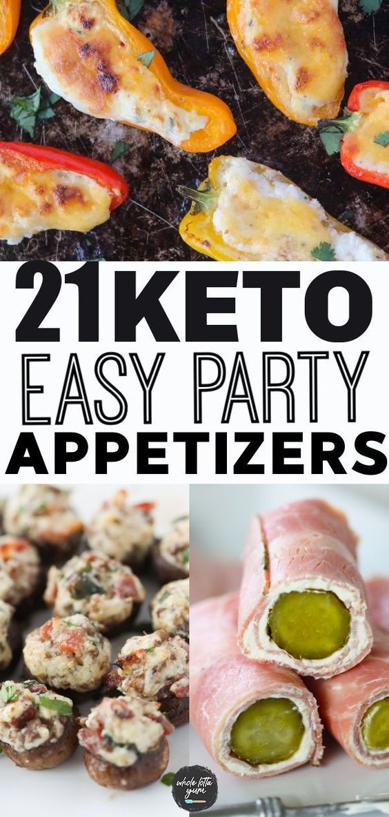 21 Keto Appetizers For Parties Keto Diet Meal Keto Holiday Recipes Keto Finger Foods Keto Recipes Easy