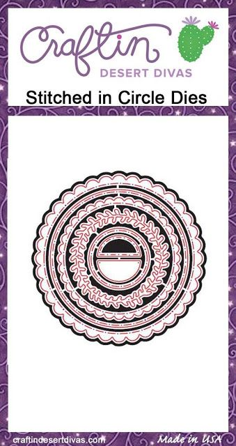 http://craftindesertdivas.com/stitched-in-circle-dies/