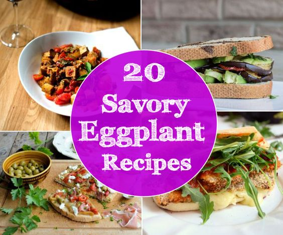 20 Savory Eggplant Recipes