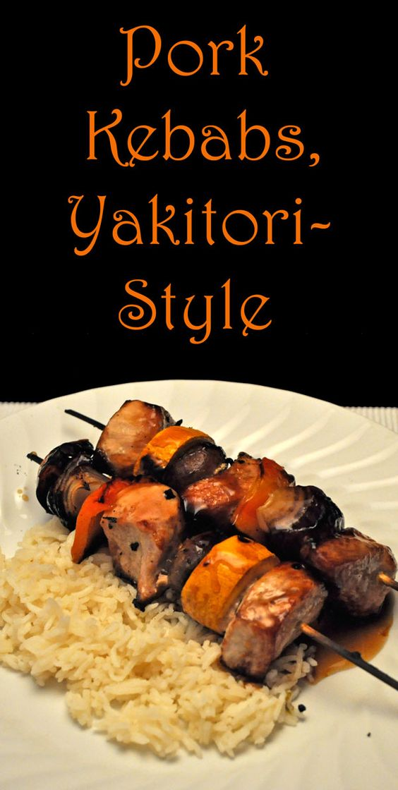 Not traditional, but the Yakitori Sauce makes these easy Pork Kebabs special