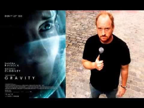 Louis CK hates the movie Gravity.