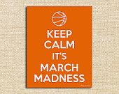 Keep Calm It's March Madness Printable Art | Digital Printable Art | College Basketball Party Decor
