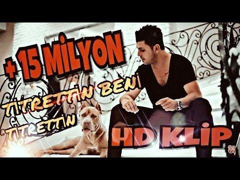 Armagan Arslan Titrettin Beni Titrettin 2017 Gold Yapim Hd Youtube Sarkilar Muzik Musica