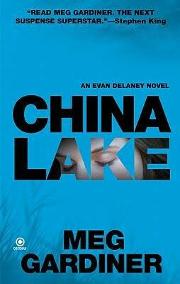 "2009 WINNER FOR BEST PAPERBACK ORIGINAL: ""China Lake""  ***  Meg Gardiner"