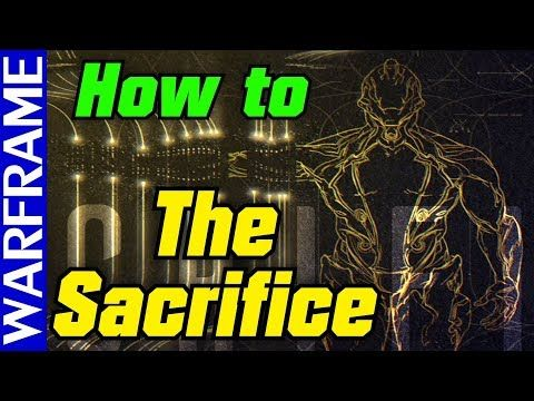 How To Prepare For The Sacrifice Cinematic Quest Warframe Guide