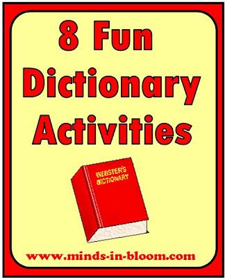 8 Fun Dictionary Activities http://www.minds-in-bloom.com/2010/01/8-fun-dictionary-activities.html