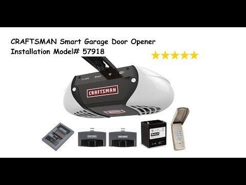Craftsman Smart Garage Door Opener Installation Model 57918 Youtube Smart Garage Door Opener Garage Door Opener Installation Garage Doors