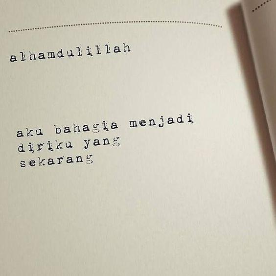 aku bahagia menjadi diriku sendiri,  berusaha menjadi muslimah yang lebih baik di mata Allah swt.  Salam admin @putriyuniesha #selfreminder