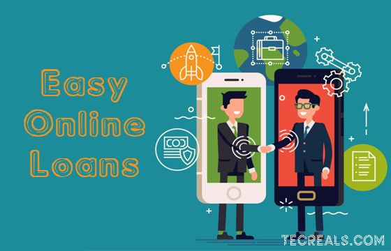 Easy Online Loans Quick Loans Apps To Get Online Loans Tecreals Online Loans Quick Loans Online