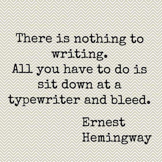 Ernest Hemingway Quote.  #ErnestHemingway #Hemingway #Quote