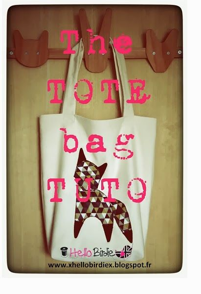 hello birdie the tote bag tuto couture pinterest sacs tote bags et sacs tote bags. Black Bedroom Furniture Sets. Home Design Ideas