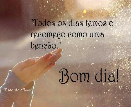 TES, Frases De Bom Dia And Ems On Pinterest