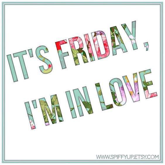 Oh, Friday.  Can you be Everyday?! Have a Fabulous Weekend Everyone!  #tgif #handmade #withlove #SpiffyUp #customdesign #custominvitations