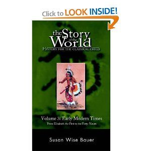 The Story of the World: History for the Classical Child, Volume 3
