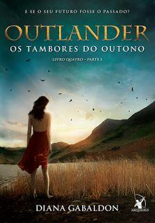 http://www.lerparadivertir.com/2016/05/outlander-os-tambores-do-outono-vol-04.html