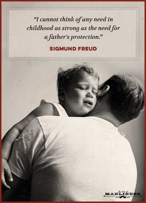 The Ultimate Collection Of Quotes About Fatherhood The Art Of Manliness Fatherhood Quotes Father Son Quotes Father Love Quotes