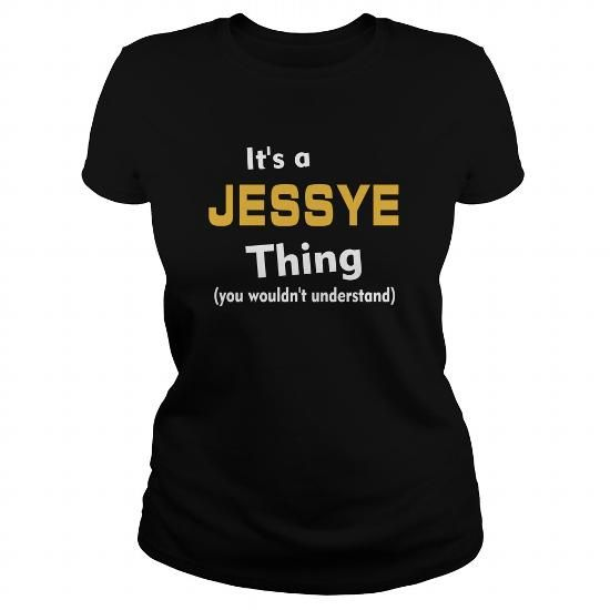 Its a Jessye thing you wouldnt understand