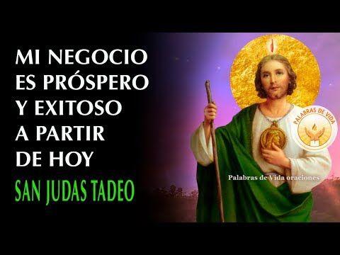 Oracion Para El Negocio Aumentar Ventas Atraer Clientes Y Prosperidad Youtube Oraciones San Judas Tadeo Oracion Oracion Para Conseguir Trabajo