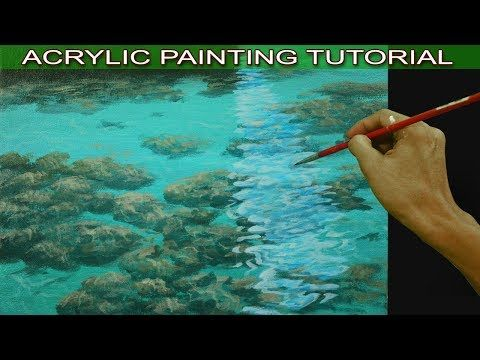 Acrylic Painting Tutorial On How To Paint Shallow Sea With Underwater Rocks And Sand Easy And Acrylic Painting Tutorials Painting Tutorial Underwater Painting