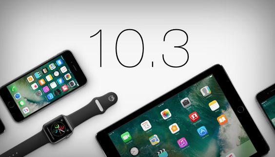 Apple iOS 10.3 Çıktı!