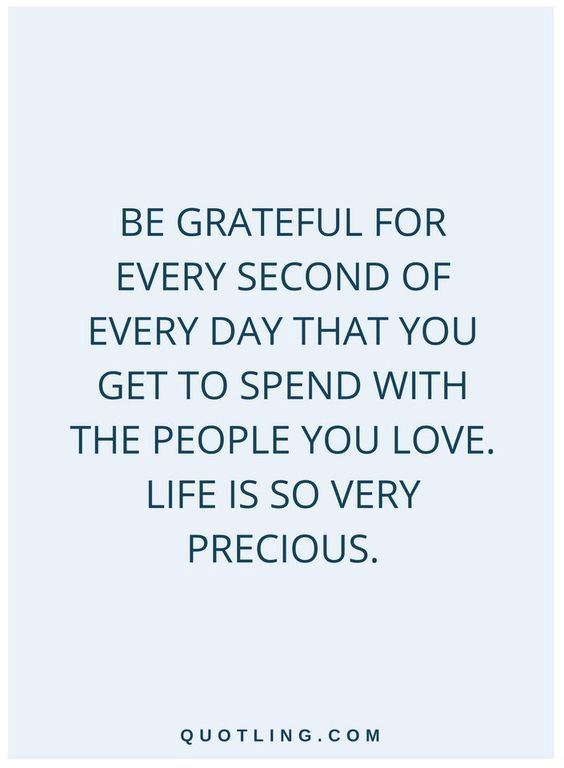 Be Grateful Quotes : grateful, quotes, Grateful, Every, Second, Spend, People, Love., Ve…, Appreciate, Quotes,, Quotes