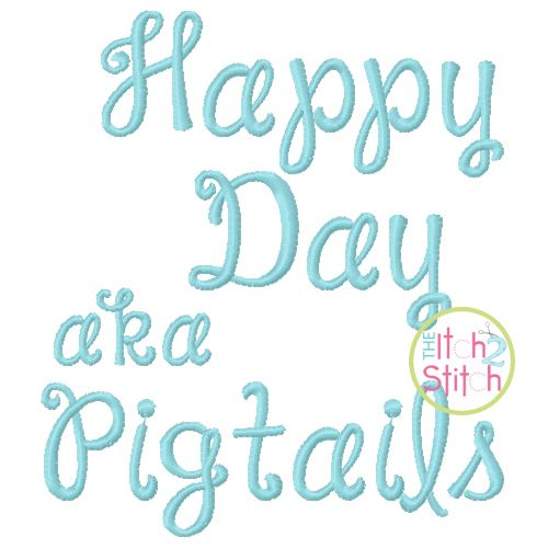 Janda Happy Day Pigtails Embroidery Font Embroidery Fonts Create Name Machine Embroidery