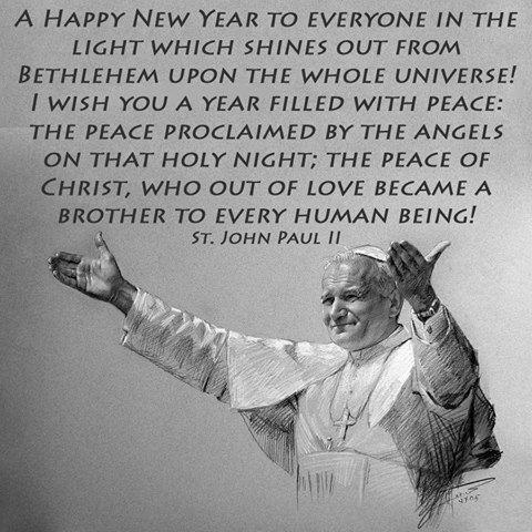 A Happy New Year Message by St. John Paul II