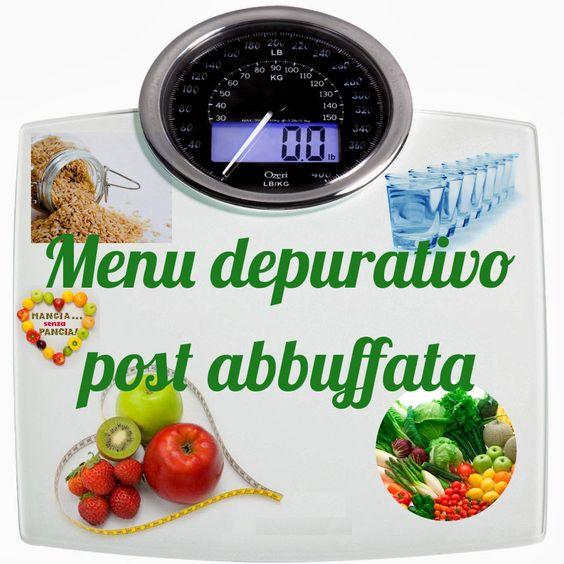 Mangia senza Pancia   Menù depurativo post abbuffata