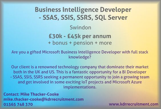 New Job: Business Intelligence (BI) Developer - SSAS, SSIS, SSRS, SQL Server needed in Swindon. Contact Mike to find out more or apply online today!