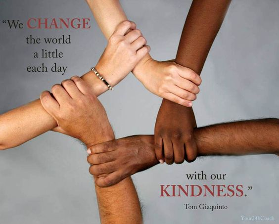 We change the world a little each day with our kindness. What about you? #Life #Advice  www.Your24hCoach.com