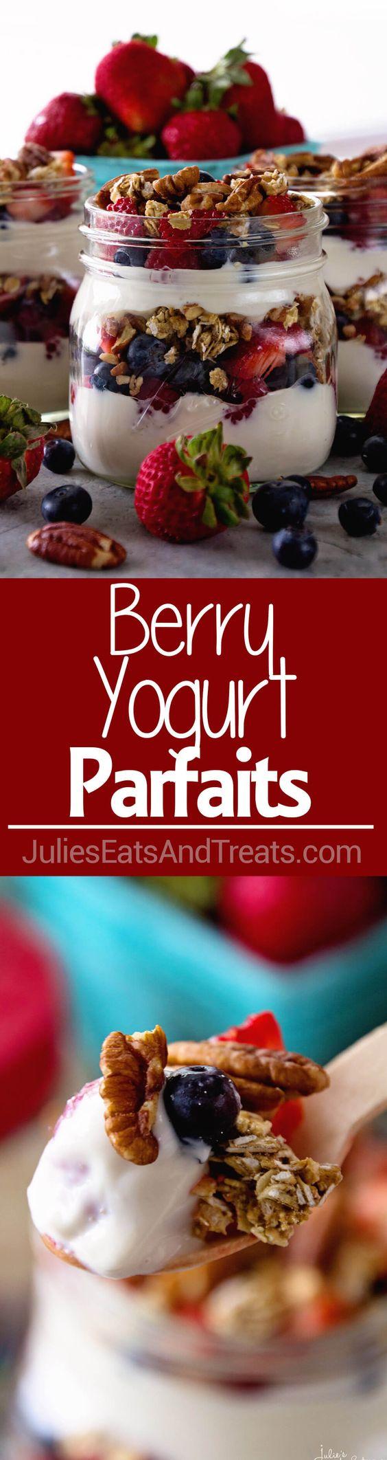 Berry Yogurt Breakfast Parfait ~ Quick, Healthy Breakfast for Mornings ...