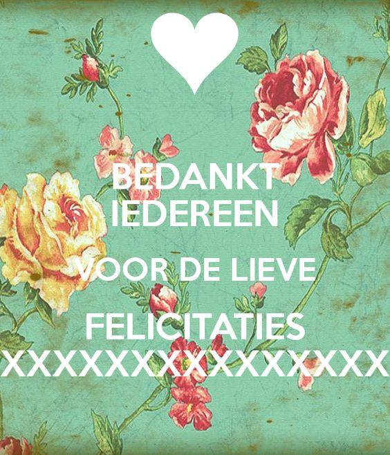 Bedankt Iedereen Voor De Lieve Felicitaties Xxxxxxxxxxxxxxx Poster Happy Birthday Funny Birthday Wishes Happy Birthday Wishes