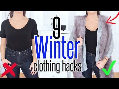 9 Winter Clothing Hacks You Need To Know Youtube Clothing Hacks Winter Outfits Diy Winter Clothes