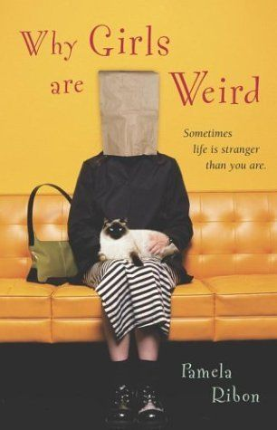 Why Girls are Weird...awesome book.
