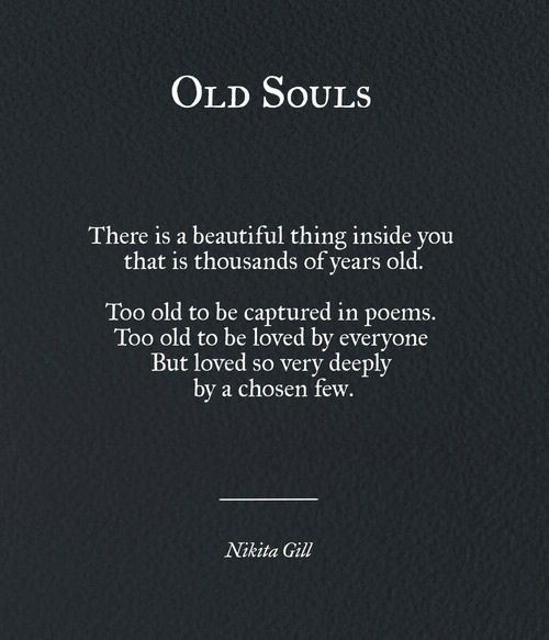 Soul Old Things Know An Before Dating To