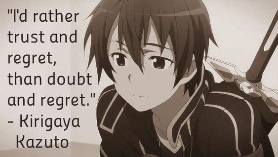 Sword Art Online anime wise quote Kirigaya Kazuto