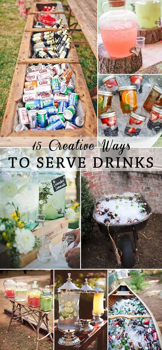 simple and creative ways to serve drinks for outdoor wedding ideas: