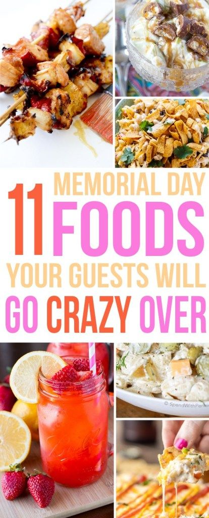 11 Memorial Day Foods Your Guests Will Go Crazy Over - Momology