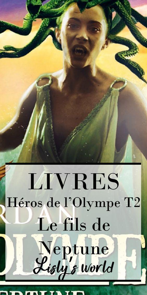 Héros de l'Olympe tome 2 : le fils de Neptune