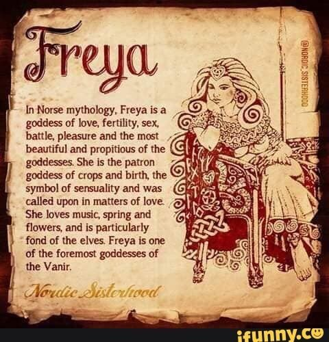 "In Novse mythology, Freya Isa goddess ol lavº, (emmy. sex. battle. pleasure and me most beautiful and ploplrious of lhe goadm She is me patron goddls of crops and him the symbol of semualiry and was G'""??? = called upon m matters of luv: [5'9 She loves mum, spring and flowers, and Is pamculavly fond nf l... #cool #memes #pagan #paganism #norse #viking #vikings #norsepaganism #nordictattoo #in #novse #mythology #freya #isa #goddess #ol #lav #battle #pleasure #beautiful #ploplrious #lhe #pic"